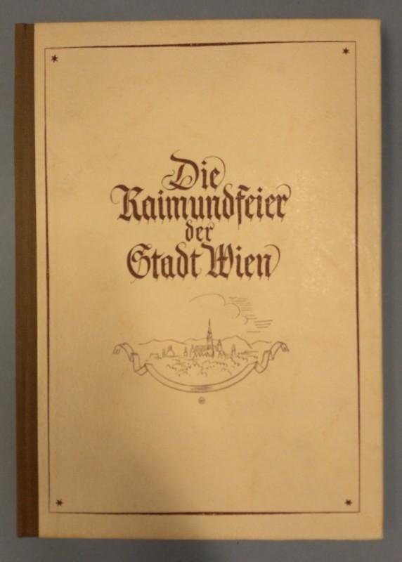  Die Raimundfeier der Stadt Wien. 1. bis 9. Juni 1940. Prolog