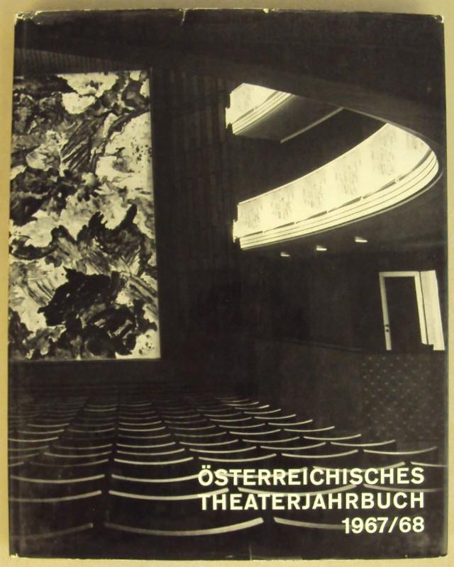   Österreichisches Theaterjahrbuch 1967/68. Mit Abb.