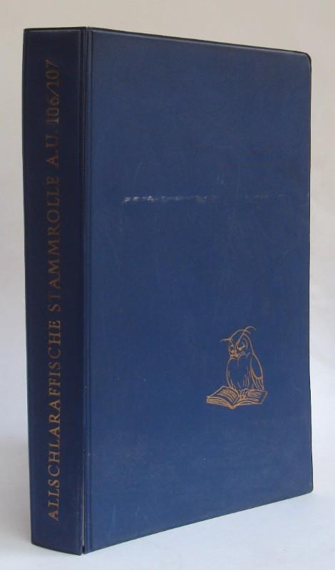 Verband Allschlaraffia (Hg.) Allschlaraffische Stammrolle a. U. 106/107 der Landesverbände in Amerika