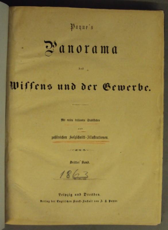   Payne's Panorama des Wissens und der Gewerbe. 3. Band. Mit vielen brillanten Stahlstichen u. zahlr. Holzschnitt-Illustrationen