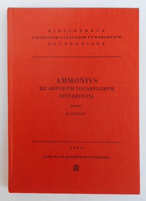 Ammonius Ammonii qui dicitur liber de adfinium vocabulorum differentia. Edidit Klaus Nickau.