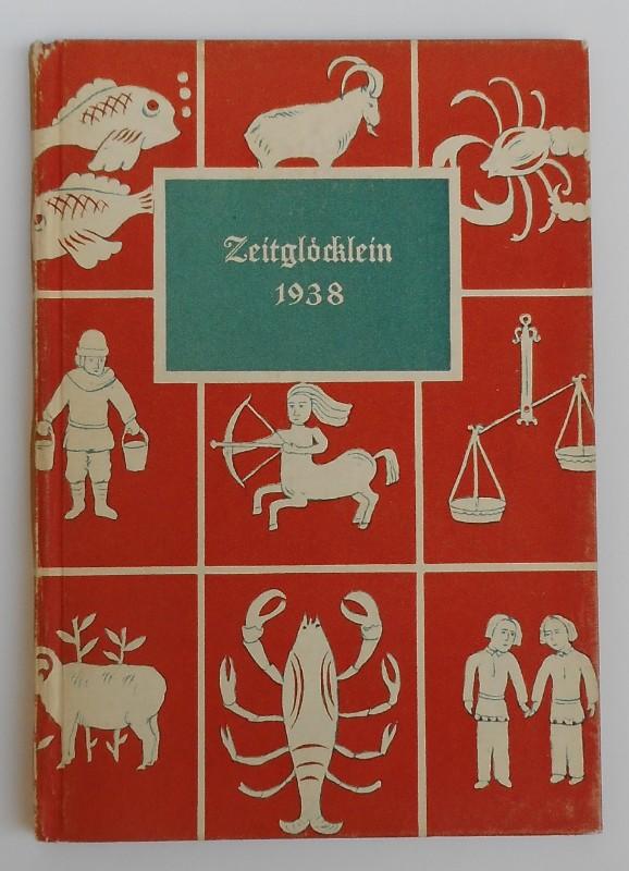 | Zeitglöcklein. Ein Kalender für das Jahr 1938 mit Bildern aus dem Breviarium Grimani