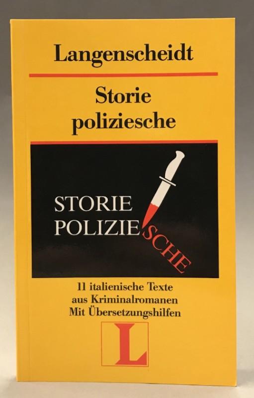 | Storie poliziesche. 11 italienische Texte aus Kriminalromanen. Mit Übersetzungshilfe.