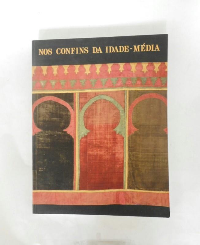   Nos Confins da Idade Media. Arte Portuguesa Seculos XII-XV. Museu Nacional Soares dos Reis