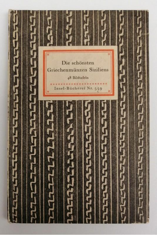 | Die schönsten Griechenmünzen Siziliens. Bildwahl und Geleitwort von Max Hirmer. 48 Bildtafeln