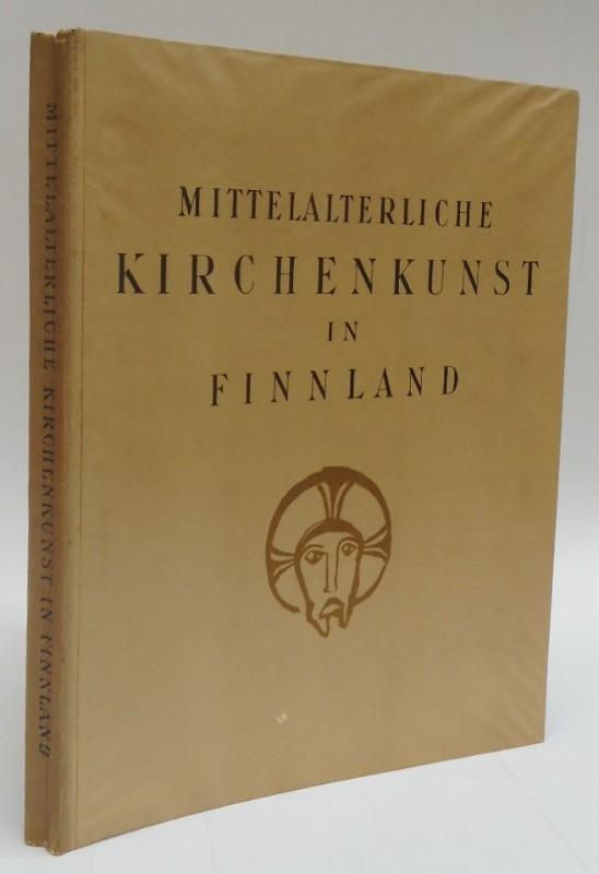 | Die kirchliche Kunst Finnlands im Mittelalter. Eine Auswahl von Abbildungen nebst erklärendem Text. Mit zahlr. Tafeln