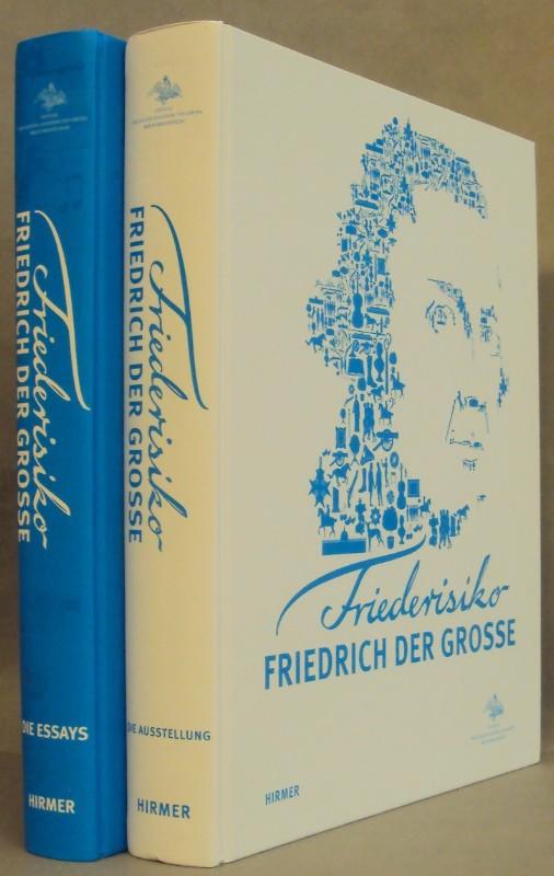 Stiftung Preußische Schlösser und Gärten Berlin-Brandenburg (Hg.) Friederisiko - Friedrich der Große. Ausstellungs- u. Essayband.