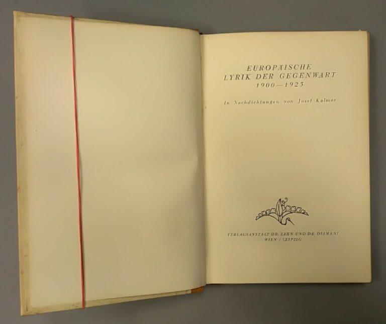 | Europäische Lyrik der Gegenwart. 1900 - 1925. In Nachdichtungen von Josef Kalmer.