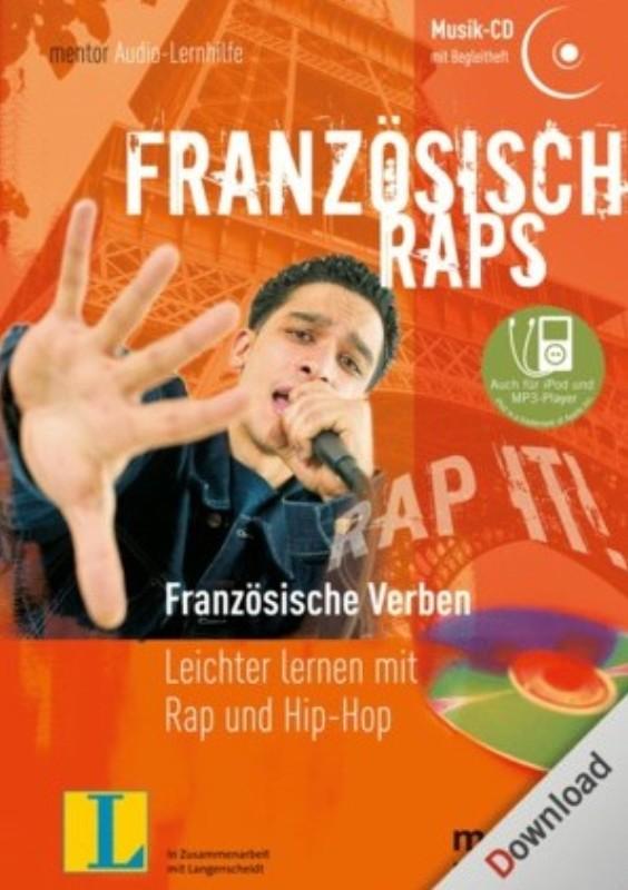 | Audio-Lernhilfe Französisch Raps. Französische Verben - Leichter lernen mit Rap und Hip-Hop. Musik-CD mit Begleitheft