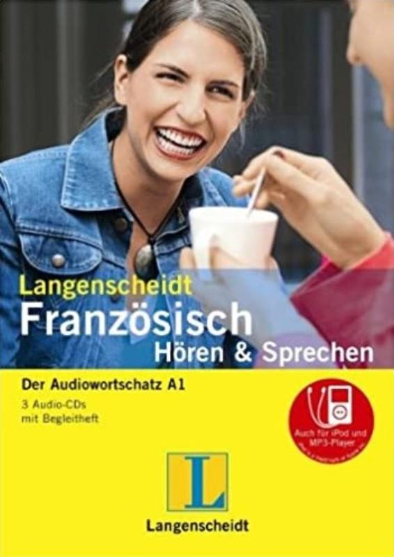 | Französisch Hören & Sprechen. Der Audiowortschatz A1. 3 Audio-CDs mit Begleitheft - auch für iPod und MP3-Player. Führt zu A1