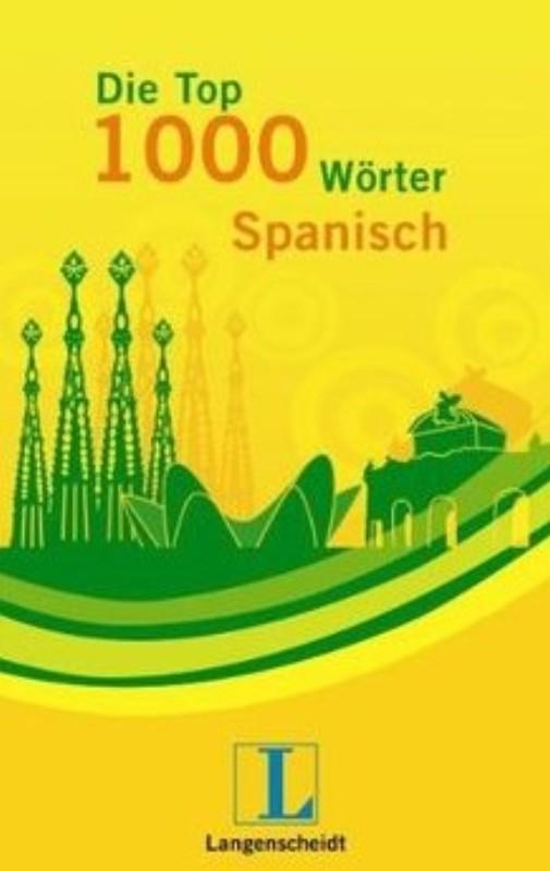 | Die Top 1000 Wörter Spanisch