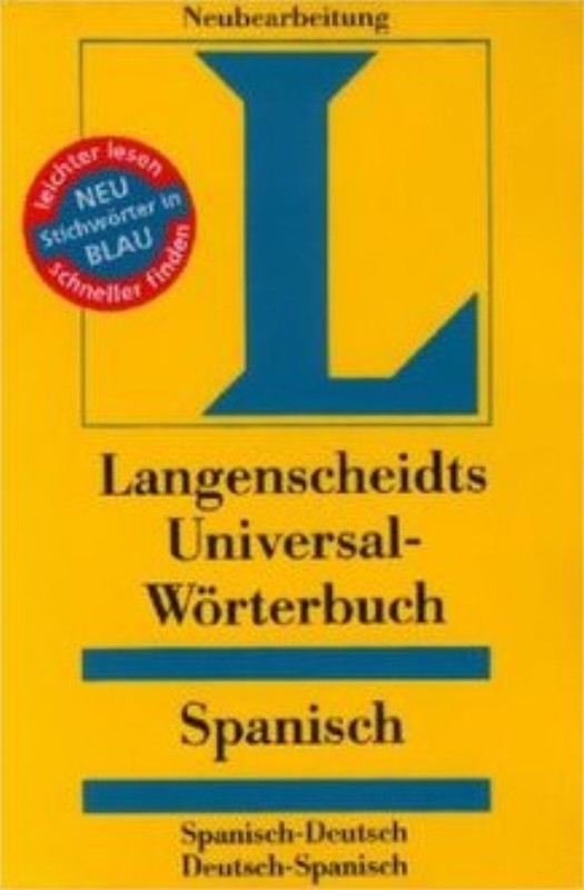 | Langenscheidt Universal-Wörterbuch Spanisch. Spanisch-Deutsch / Deutsch-Spanisch