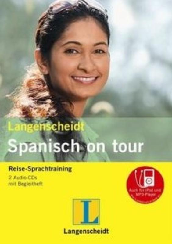 | Spanisch on tour. Reise-Sprachtraining. 2 Audio-CDs mit Begleitheft - auch für iPod und MP3-Player