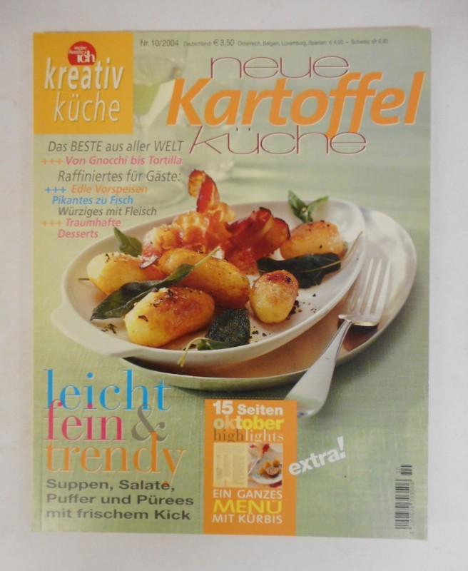 | Kreativ Küche 10/2004: Neue Kartoffel-Küche.