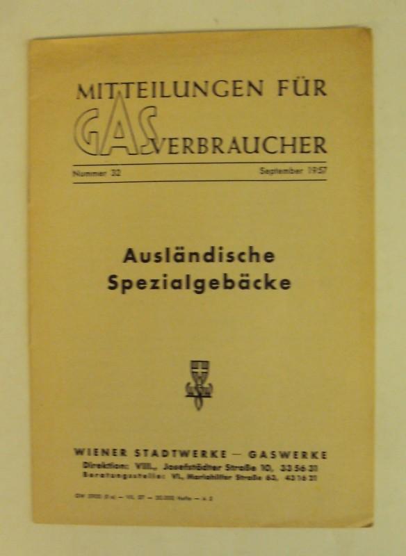 Wiener Stadtwerke - Gaswerke (Hg.) Ausländische Spezialgebäcke.