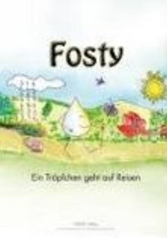 | Fosty. Ein Tröpfchen geht auf Reisen