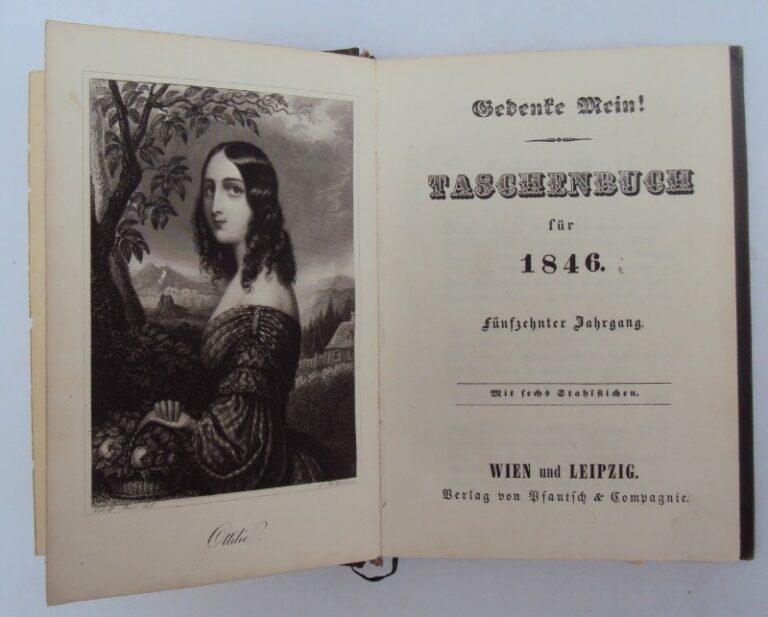 | Gedenke Mein! Taschenbuch für 1846. Jg. 15. Mit 6 Stahlstichen