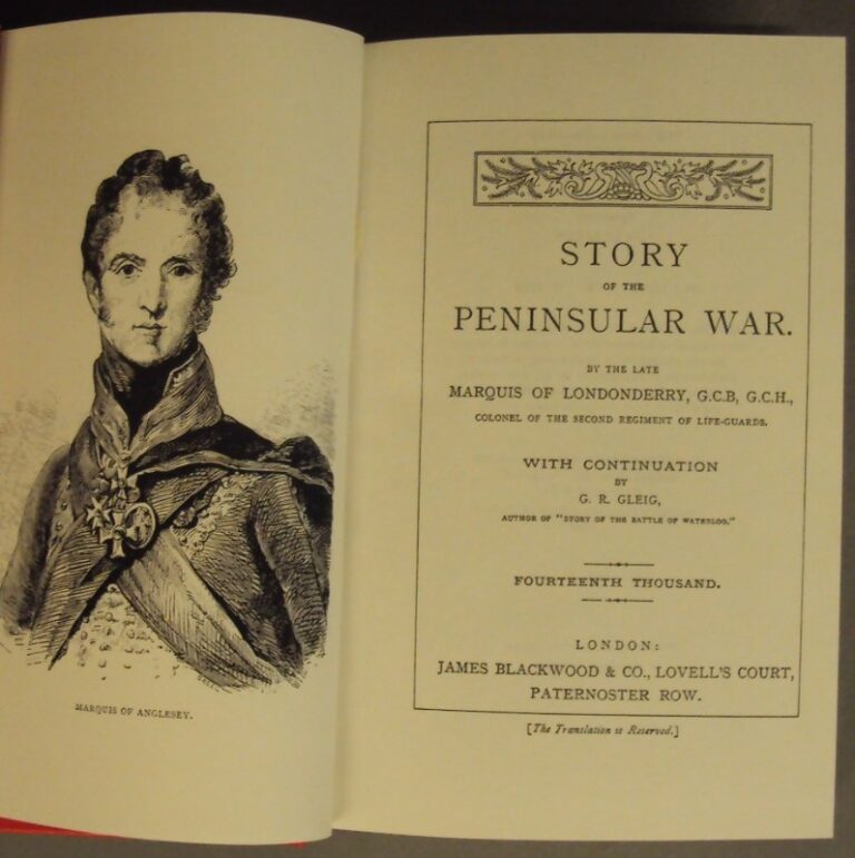 | Story of the Peninsular War. By the late Marquis of Londonderry