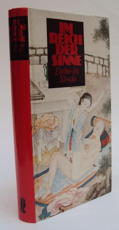 | Dschu-Lin Yä-Schi. Ein erotischer Roman aus der Ming-Zeit mit erstaunlichen taoistischen Liebespraktiken. Mit 12 altchinesischen Holzschnitten