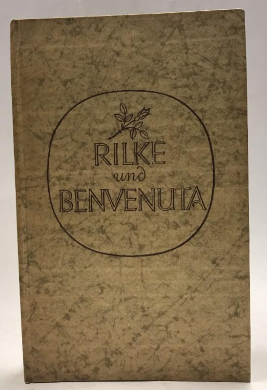 | Rilke und Benvenuta