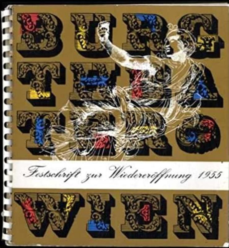 | Burgtheater Wien. Festschrift zur Wiedereröffnung 1955. Hg.v.d. Bundestheaterverwaltung