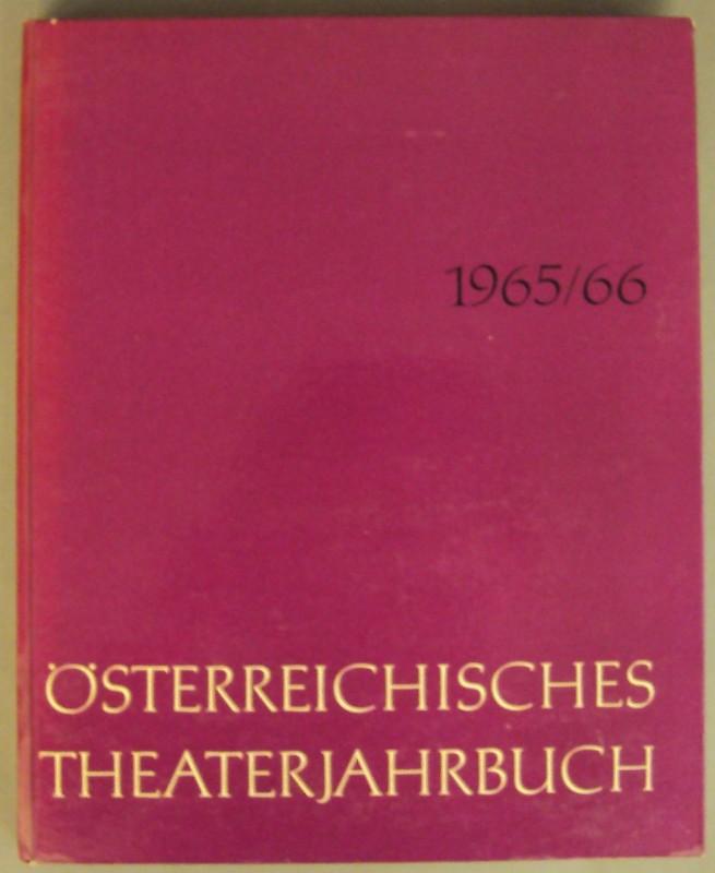   Österreichisches Theaterjahrbuch 1965/66. Mit zahlr. Abb.