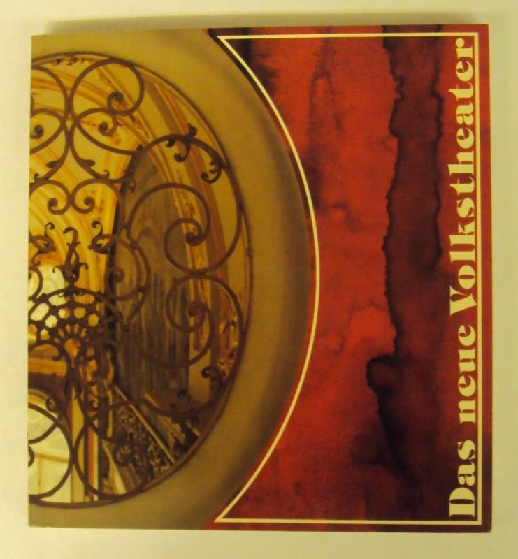| Das neue Volkstheater. Festschrift herausgegeben aus Anlaß der Renovierung 1980/81.