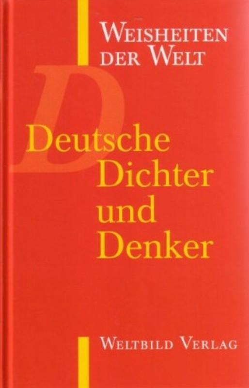   Weisheiten der Welt. Deutsche Dichter und Denker
