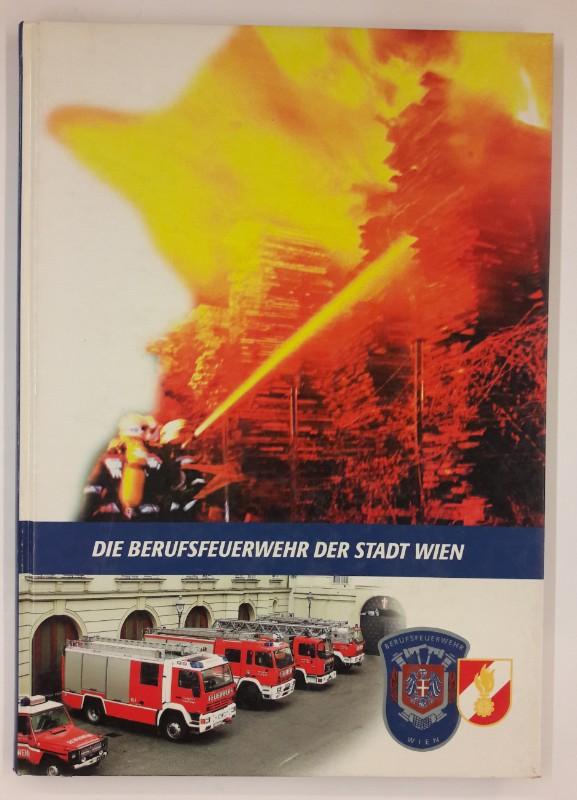 Freiwillige Feuerwehr Klosterneuburg (Hg.) Klosterneuburgs Feuerwehren 1867 - 1992. Mit etlichen s/w Abb.