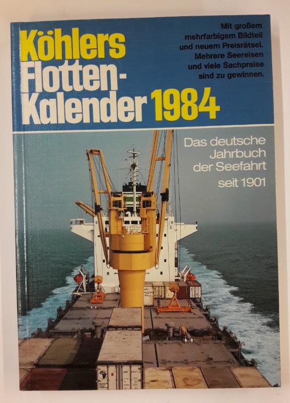 div. Autoren Köhlers Flottenkalender 1984. 72. Jahrgang.
