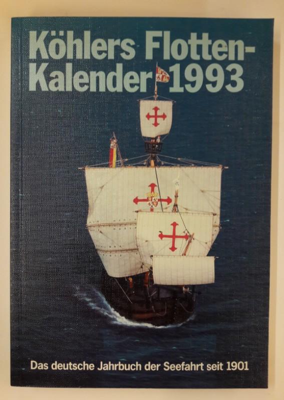 div. Autoren Köhlers Flottenkalender 1993. Das deutsche Jahrbuch.