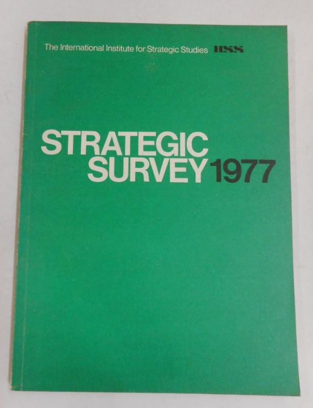 The International Institute for Strategic Studies Strategic Survey 1977.