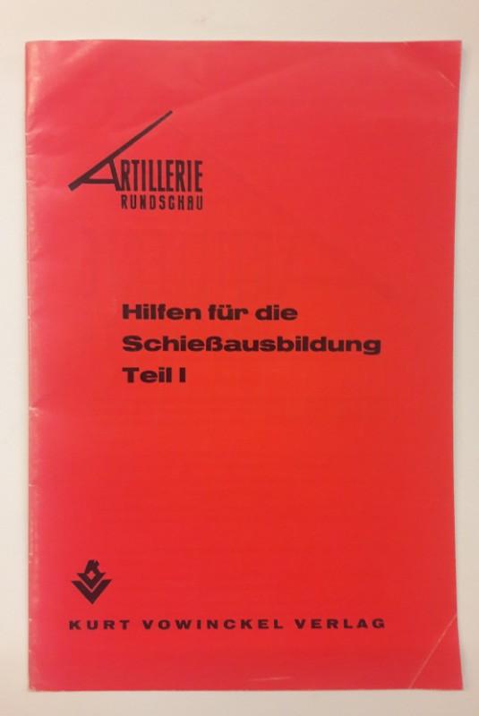 o.V. Artillerie Rundschau: Hilfen für die Schießausbildung Teil I.