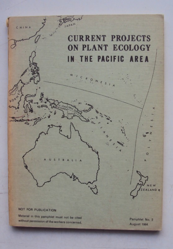   Current Projects on Plant Ecology in the Pacific Area. Pamphlet No. 1.