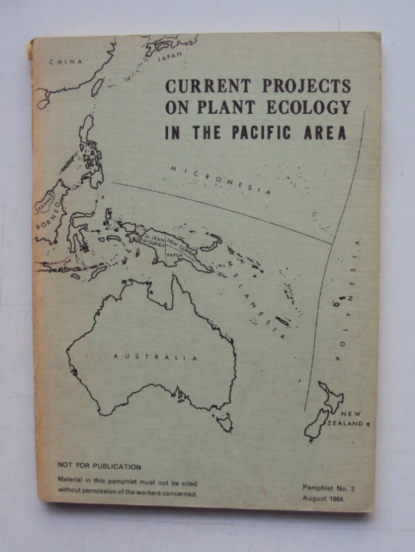   Current Projects on Plant Ecology in the Pacific Area. Pamphlet No. 2.