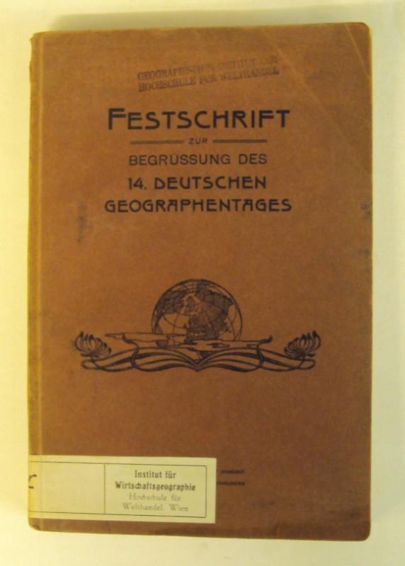 | Festschrift zur Begrüßung des 14.Deutschen Geographentages