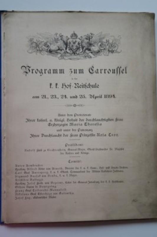 Comité des Caroussells (Hg.) Das Carroussell zu Wien 1894. Festblatt. Programm zum Carroussell in der k. k.Hof-Reitschule am 21.