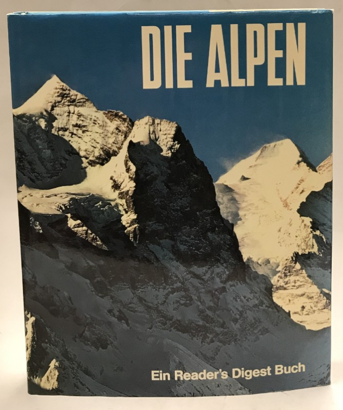 | Die Alpen. Ein Reader's Digest Buch. Mit zahlr. Abb.