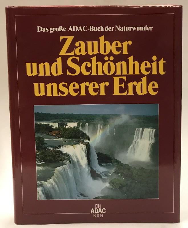 | Das große ADAC-Buch der Naturwunder: Zauber und Schönheit unserer Erde