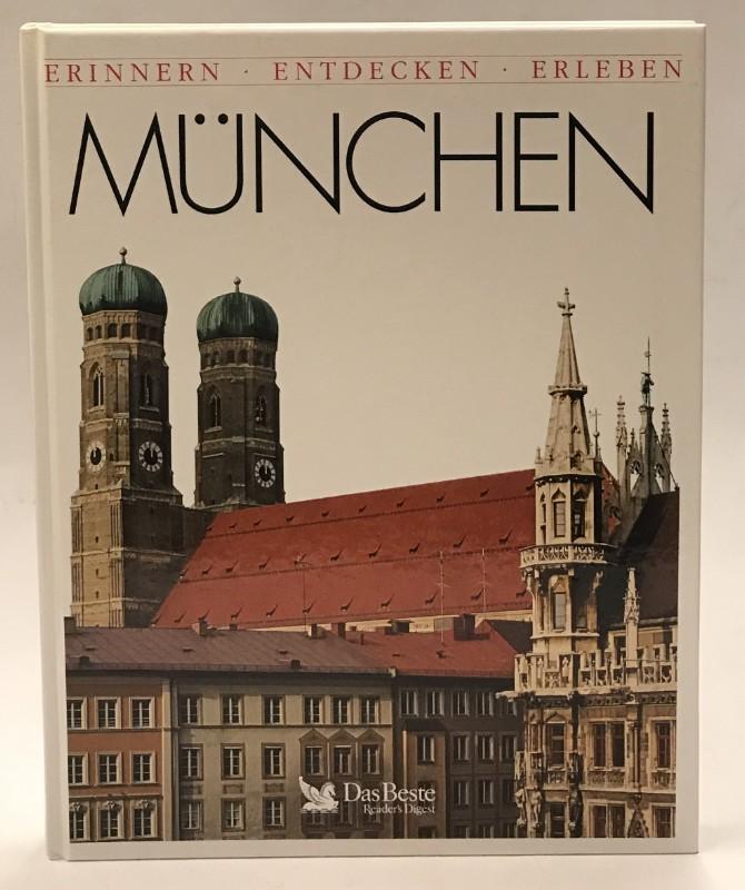 München. Erinnern. Entdecken. Erleben.
