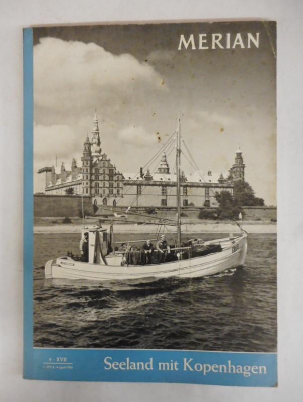   Merian: Seeland mit Kopenhagen. 17. Jg.
