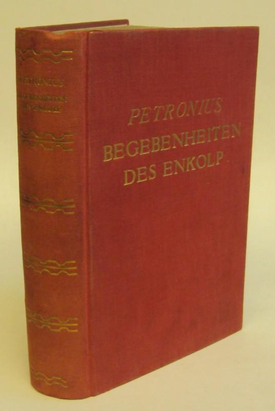Petronius Begebenheiten des Enkolp. Übertragung von Wilhelm Heinse.