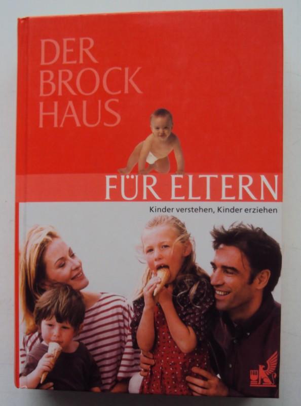   Der Brockhaus für Eltern. Kinder verstehen