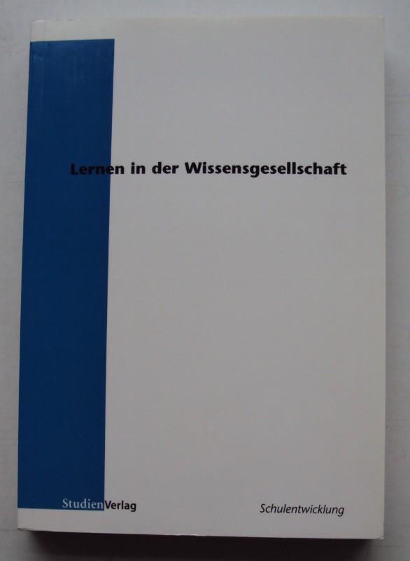 | Lernen in der Wissensgesellschaft. Beiträge des OECD/CERI-Regionalseminars für deutschsprachige Länder in Esslingen vom 8. bis 12. Oktober 2001.