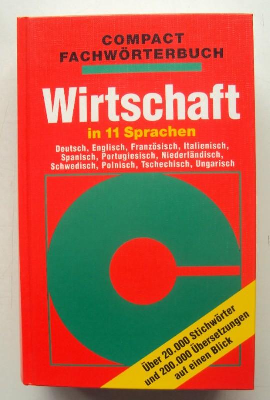 | Compact Fachwörterbuch: Wirtschaft in 11 Sprachen.
