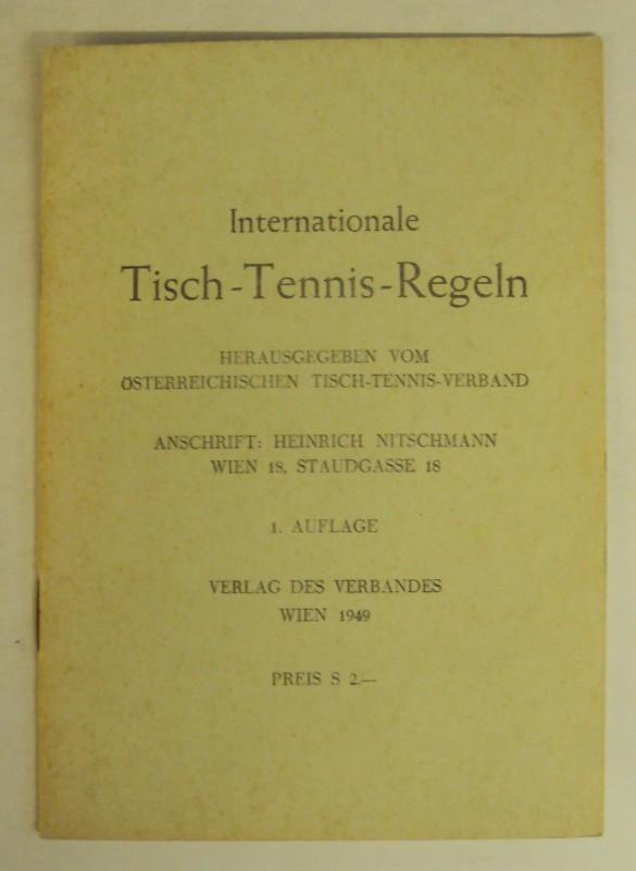 Österreichischer Tisch-Tennis Verband (Hg.) Internationale Tisch-Tennis-Regeln.