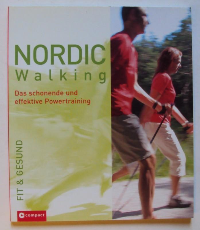 | Nordic Walking. Das schonende und effektive Powertraining.