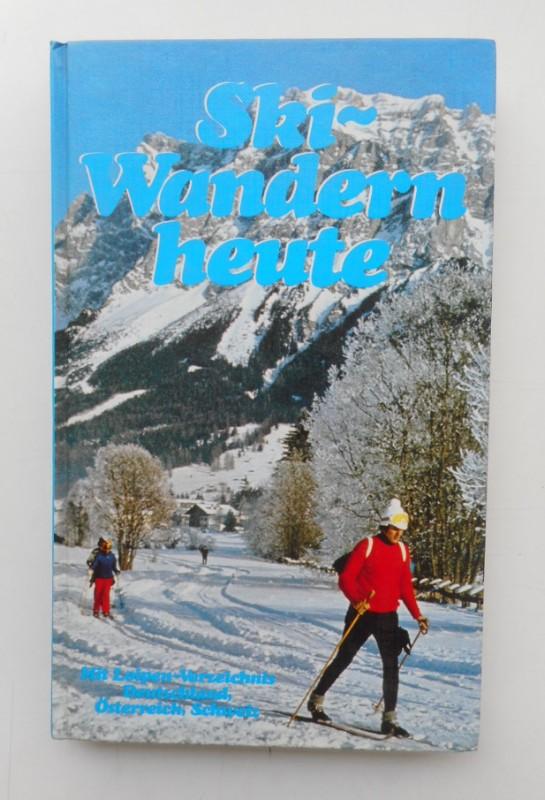 | Ski-Wandern heute.