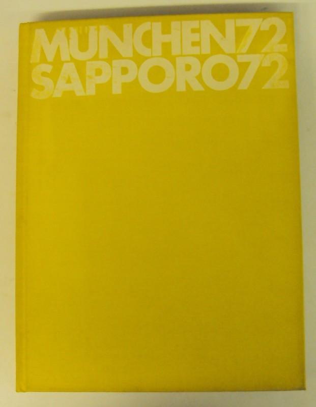 | München 72. Sapporo 72. Das offizielle Werk des österreichischen Olympischen Comités. Dt./Frz./Engl./Ital.