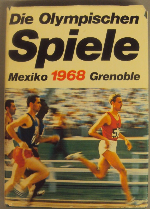 | Die Olympischen Spiele 1968. Mexico City - Grenoble. Hgg.v.d. Bertelsmann Sportredaktion in Zusammenarbeit mit dem Sport-Informations-Dienst (sid).